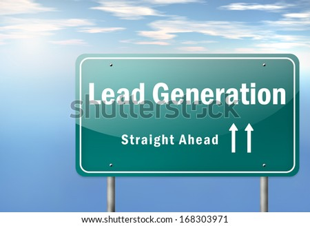 Highway Signpost with Lead Generation wording - stock photo