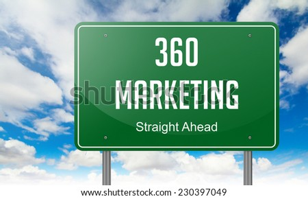 Highway Signpost with Marketing 360 wording on Sky Background. - stock photo