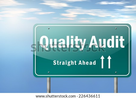 Highway Signpost with Quality Audit wording - stock photo