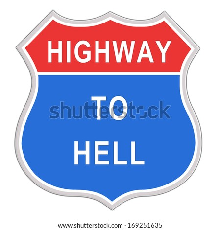 Highway to hell road sign isolated on white background - stock photo