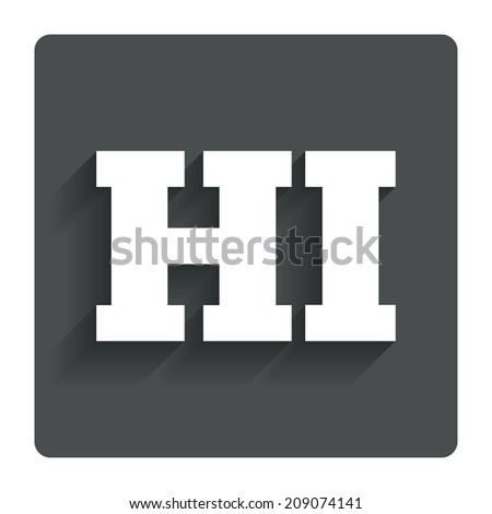Hindi language sign icon. HI India translation symbol. Gray flat button with shadow. Modern UI website navigation.