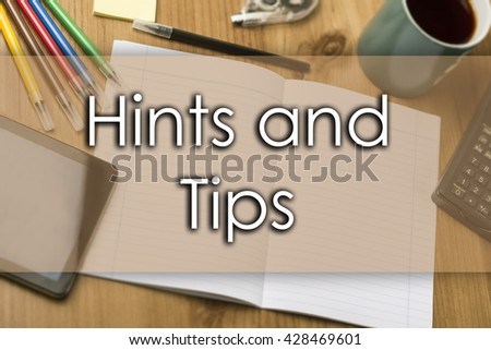 Hints and Tips - business concept with text - horizontal image - stock photo