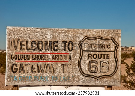 Historic Route 66 sign welcoming travelers to Golden Shores, Arizona