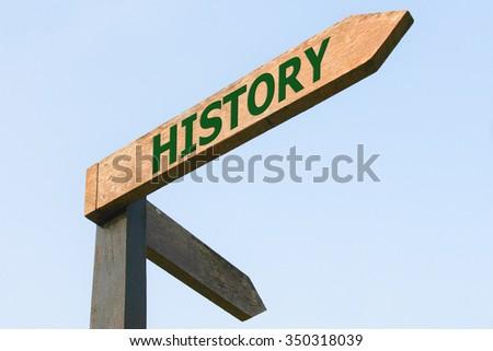 HISTORY word on wood roadsign - stock photo
