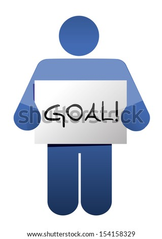 holding a goal sign. illustration design over a white background