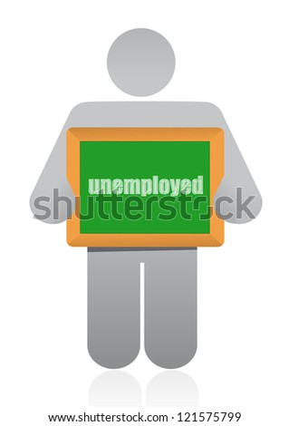 """holding a sign that says """"unemployed"""". illustration design - stock photo"""
