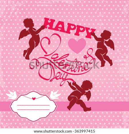 Holiday card with cute angels and heart on polka dots pink background. Handwritten calligraphic text Happy Valentines Day and frame for your text. Raster version