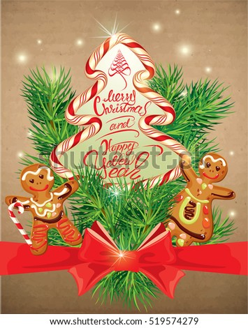 Holiday greeting Card with xmas gingerbread - man and woman cartoons, candy and fir-tree branches. calligraphic text Merry Christmas and Happy New Year on old paper background. Raster version