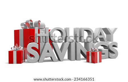 Holiday Savings words in 3D with red gifts decorated in ribbons - stock photo