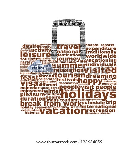 Holidays creative symbol design. Vacation word clouds conceptual icon isolated on white background - stock photo