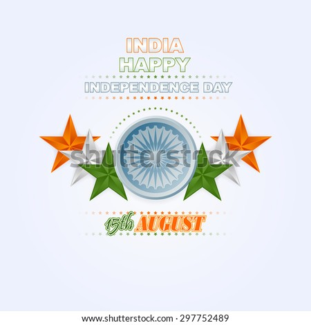 Holidays layout template with National Celebration of India; Orange, white and green stars and Ashoka wheel in center; Design background for fifteenth of August, Indian Independence Day - stock photo