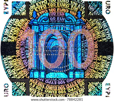 hologram on the one hundred Euro banknote - stock photo