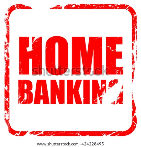 home banking, red rubber stamp with grunge edges
