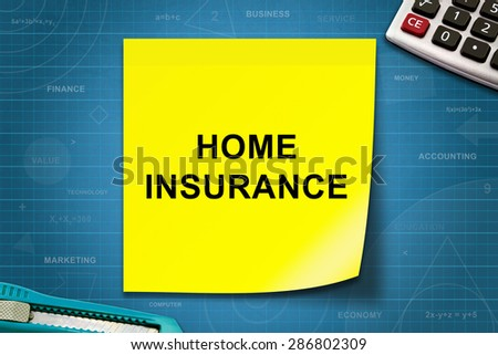 Home insurance text on yellow note with graph paper - stock photo