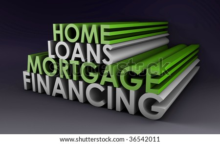 Home Loans Mortgage Financing Concept in 3d - stock photo