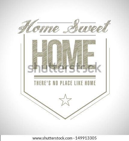 home sweet home seal illustration design over white - stock photo