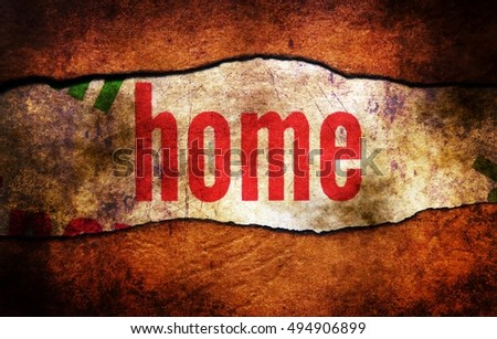 Home text on torn paper grunge concept