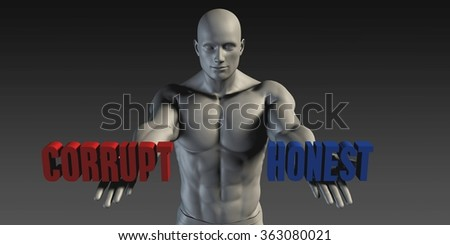Honest or Corrupt as a Versus Choice of Different Belief - stock photo