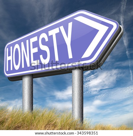 honesty leads a long way finding justice search truth be honest  - stock photo