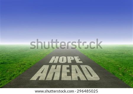 Hope ahead  - stock photo