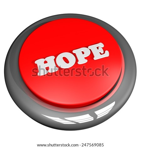 Hope button, isolated over white, 3d render - stock photo
