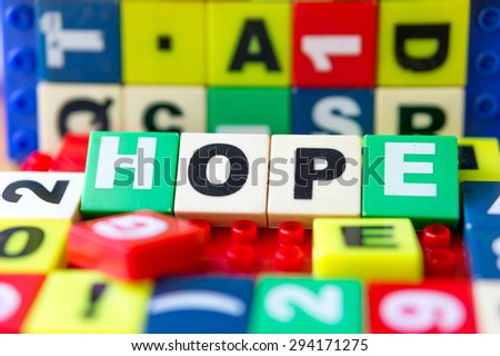 hope text made from toy alphabets