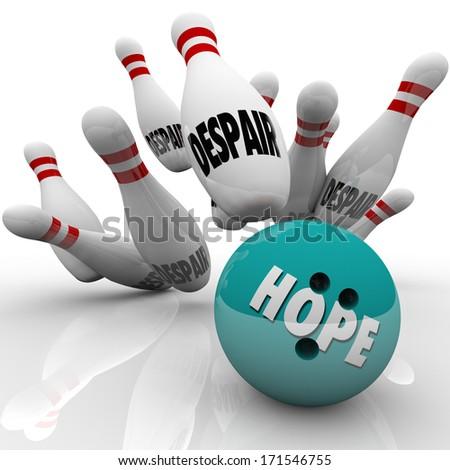 Hope vs Despair Bowling Conquering Doubt Faith Belief - stock photo