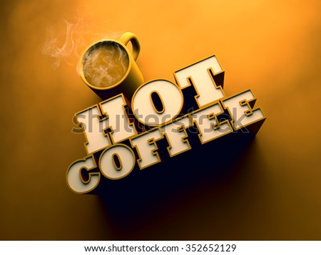 Hot Coffee with Cup 3d - stock photo