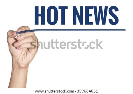 Hot News word write by man hand holding pen with blue line on white background - stock photo