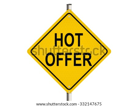 Hot offer. Road sign on the white background. Raster illustration.