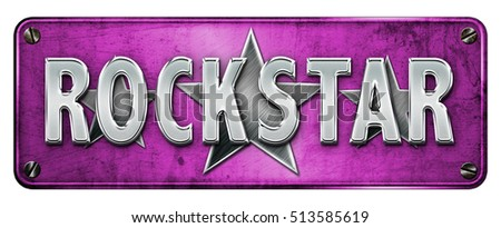 Hot Pink Realistic Chrome/metallic 'ROCKSTAR' text on a banner or metal plate. Grunge Style (Not 3D Render)