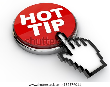 Hot Tip Button with cursor hand over white background - stock photo