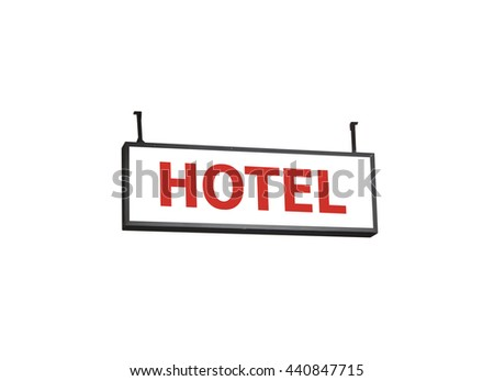 Hotel signboard on white background, stock photo