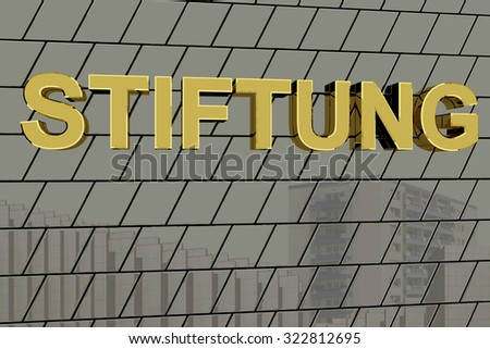 "House facade with golden lettering ""FOUNDATION"""