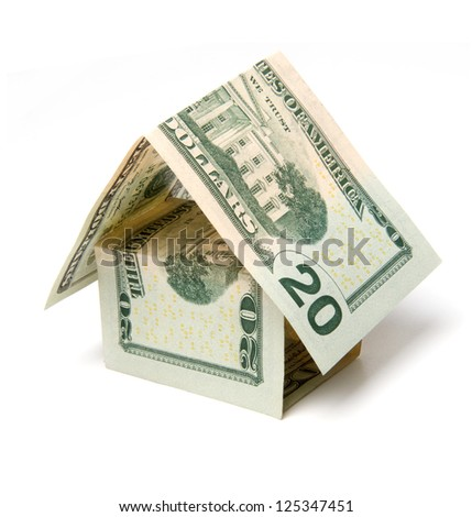house of dollar bills - a symbol of the mortgage lending