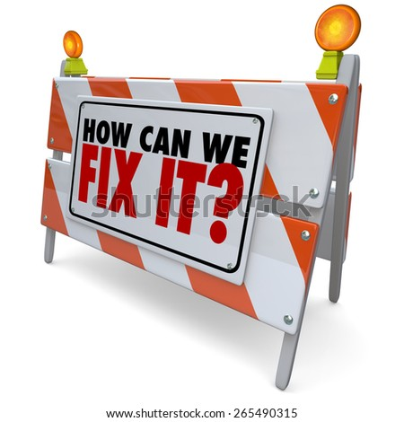 How Can We Fix It words on a road construction barrier, blockade or sign to find a solution to a problem or repair damage - stock photo