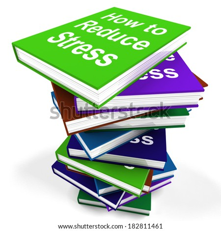 How To Reduce Stress Book Stack Showing Lower Tension - stock photo
