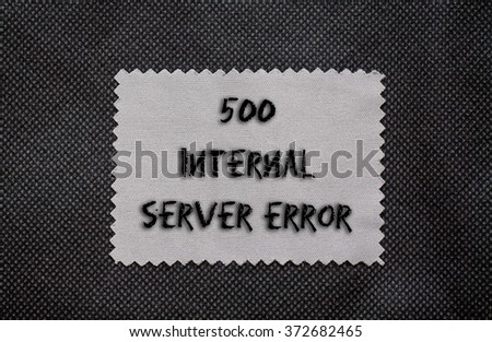 HTTP Status code 500 Internal Server Error written on a chalkboard