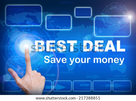 Human finger pressing high tech glowing modern best deal interface touch screen button on abstract blue technology digital background - stock photo