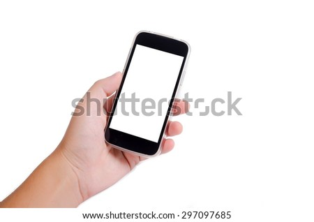 Human hand holding cell phone (smartphone) with blank empty screen isolated on white background - stock photo