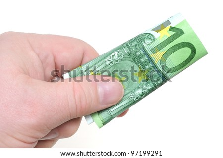 Human hand with Euro-currency in front of a white background
