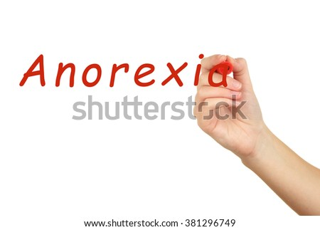 Human hand writing word Anorexia on transparent whiteboard - stock photo