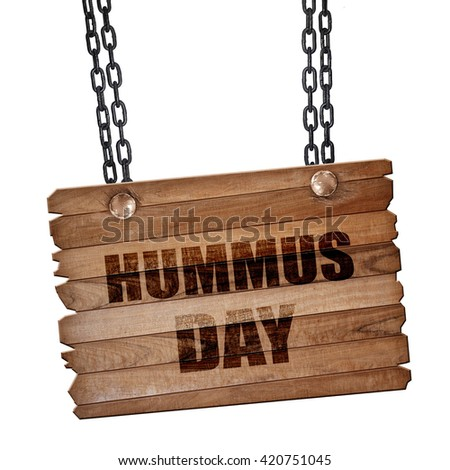 hummus day, 3D rendering, wooden board on a grunge chain - stock photo