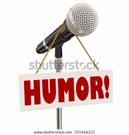 Humor sign on a microphone for stand-up comedy, comic or performer doing a funny act - stock photo