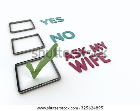 Humorous Yes or No or Ask my Wife Checklist - stock photo
