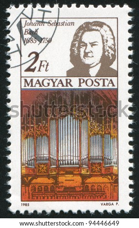 HUNGARY - CIRCA 1985: A stamp printed by Hungary, shows Johann Sebastian Bach and Thomas Church organ, circa 1985
