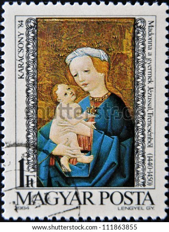 HUNGARY - CIRCA 1984: A stamp printed in Hungary shows Madonna and child, Trensceny, circa 1984. - stock photo