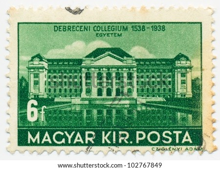 HUNGARY - CIRCA 1938: A stamp printed in the Hungary shows College of Debrecen, circa 1938