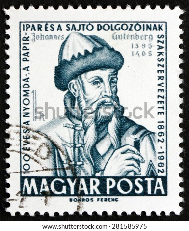 HUNGARY - CIRCA 1962: a stamp printed in the Hungary shows Johannes Gutenberg, German Blacksmith, Goldsmith, Printer and Publisher, Inventor of the Printing Press, circa 1962 - stock photo