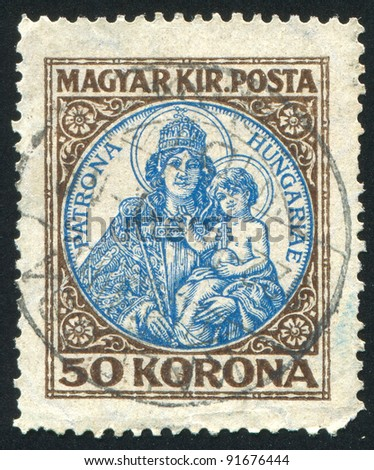 HUNGARY - CIRCA 1922: stamp printed by Hungary, shows Madonna and child, circa 1922 - stock photo